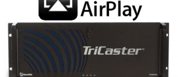 Le Tricaster compatible AirPlay